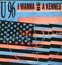 U96 - I Wanna Be A Kennedy - 1992 Polydor – 865 507-1