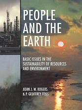 People and the Earth : Basic Issues in the Sustainability of Resources and...