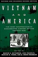 Vietnam and America : The Most Comprehensive Documented History of the...