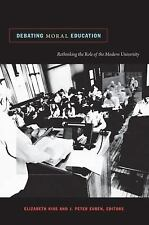 Debating Moral Education: Rethinking the Role of the Modern University