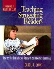 Teaching Struggling Readers : How to Use Brain-Based Research to Maximize Learn…