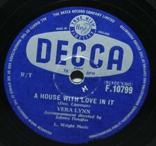 "10"" 78 - Vera Lynn - A House With Love In It - Decca F10799 - 1956"