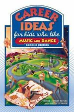 Career Ideas for Kids Who Like Music and Dance-ExLibrary