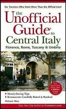 The Unofficial Guide to Central Italy: Florence, Rome, Tuscany & Umbri-ExLibrary