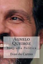 Agnelo Queiroz by Evan do Carmo (2014, Paperback)