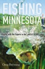 Fishing Minnesota: Angling with the Experts in the Land of 10,000 Lakes