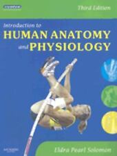 Introduction to Human Anatomy and Physiology by Eldra Pearl Solomon (2008,...