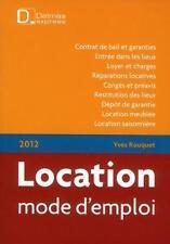 location mode d'emploi (7e édition) Rouquet  Yves Occasion Livre
