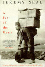A Fez of the Heart: Travels Around Turkey in Search o..., Seal, Jeremy Paperback
