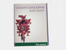 CUCKOO CLOCK REPAIR MADE SIMPLE BOOK STEP BY STEP WITH LOADS OF PICTURES !!
