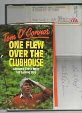 SIGNED TOM O'CONNOR ONE FLEW OVER THE CLUBHOUSE FIRST EDITION HB DJ 93 + TICKET