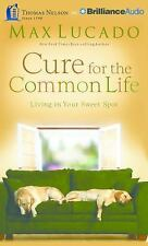 Cure for the Common Life : Living in Your Sweet Spot by Max Lucado (2016, CD,...