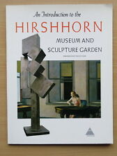 Hirshhorn Museum and Sculpture Garden: Introduction by Abram Lerner. PB.
