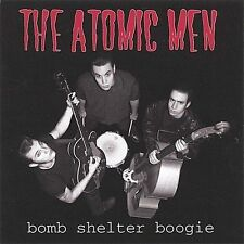Bombs Shelter Boogie by The Atomic Men (CD, Jan-2004, (self-released)) BRAND NEW