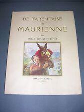 Montagne André-Charles Coppier de Tarentaise en Maurienne Dardel chambéry 1931