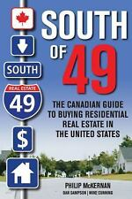 South of 49: The Canadian Guide to Buying Residential Real Estate in the United