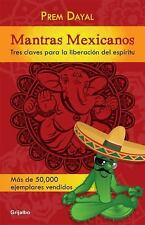 Mantras mexicanos Spanish Edition)