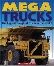 Mega Trucks : The Biggest, Toughest Trucks in the World! by Deborah Murrell...
