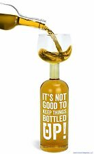 """It's not good to keep things bottled up!"" Ultimate Wine Bottle Glass - BigMouth"