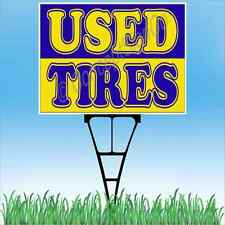 "18""x24"" USED TIRES Outdoor Yard Sign & Stake Sidewalk Lawn Sales Auto Repair"