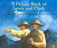 A Picture Book of Lewis and Clark by David A. Adler (2003, Picture Book)
