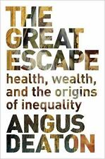 Great Escape Health, Wealth, and the Origins of Inequality