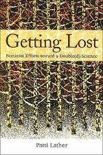 Getting Lost: Feminist Efforts Toward a Double(d) Science (Suny Series-ExLibrary
