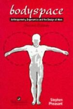 Bodyspace : Anthropometry, Ergonomics and the Design of Work by Stephen...