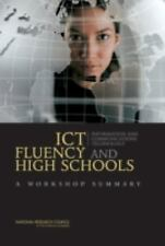 ICT Fluency and High Schools: A Workshop Summary
