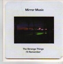 (AX976) Mirror Music,The Strange Things I'll... - DJ CD