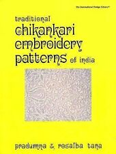 International Design Library: Traditional Chikankari Embroidery Patterns of...