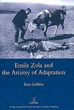 Emile Zola and the Artistry of Adaptation (Legenda), , Griffiths, Kate, Very Goo