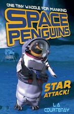 Star Attack! (Space Penguins) - New Book Courtenay, Lucy