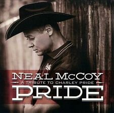 Pride: A Tribute to Charley Pride  by Neal McCoy (CD, Sep-2013, Slate Creek NEW