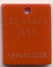 1959 BAKELIGHT ADV NEVADA CLUB in LAS VEGAS MONOGRAM A W KEY CHAIN *ON SALE* TC2