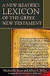 A New Reader's Lexicon of the Greek New Testament by Jeffery E. Miller