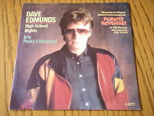 "DAVE EDMUNDS - HIGH SCHOOL NIGHTS (PORKY'S REVENGE)   7"" VINYL PS"