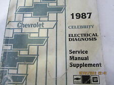 CHEVY CELEBRITY 1987  FACTORY SHOP MANUAL ELECTRICAL DIAGNOSIS SUPPLEMENT