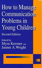 How to Manage Communication Problems in Young Children Very Good Book
