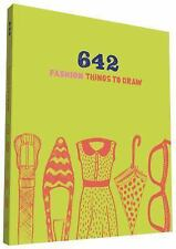 642 Fashion Things to Draw, Chronicle Books, New Books