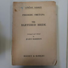 vocal score SMETANA the bartered bride , concert version , arr harrison ENGLISH