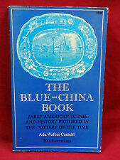 The Blue Book-China Book, Ada W. Camehl, 1971 Edition
