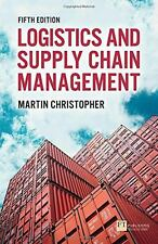 Logistics & Supply Chain Management 5 Edition by Martin Christopher