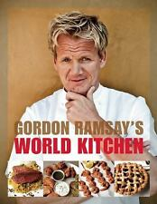 Gordon Ramsay's World Kitchen: Recipes from The F-Word-ExLibrary