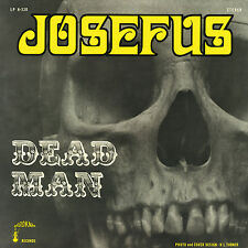 Josefus Dead Man Vinyl LP Record! 1970! 13th Floor Elevators meet Black Sabbath!