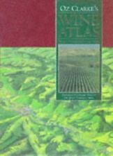 Oz Clarke's Wine Atlas: Wines & Wine Regions of the World