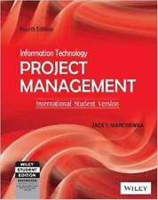 FAST SHIP: Information Technology Project Management 4E by Jack T. Marchewka