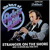 THE BEST OF ACKER BILK Stranger on the Shore & 15 Other All-Time Hits - UNPLAYED