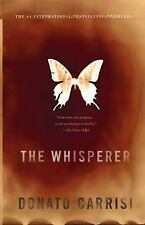 The Whisperer, Carrisi, Donato, Good Condition, Book