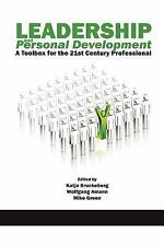Leadership and Personal Development : A State of the Art Toolbox for the 21st...